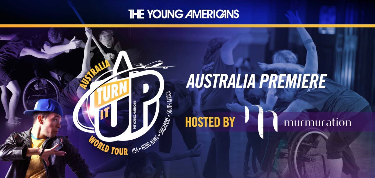 The young americans, turn it up world tour logo, Australia, hosted by Murmuration.